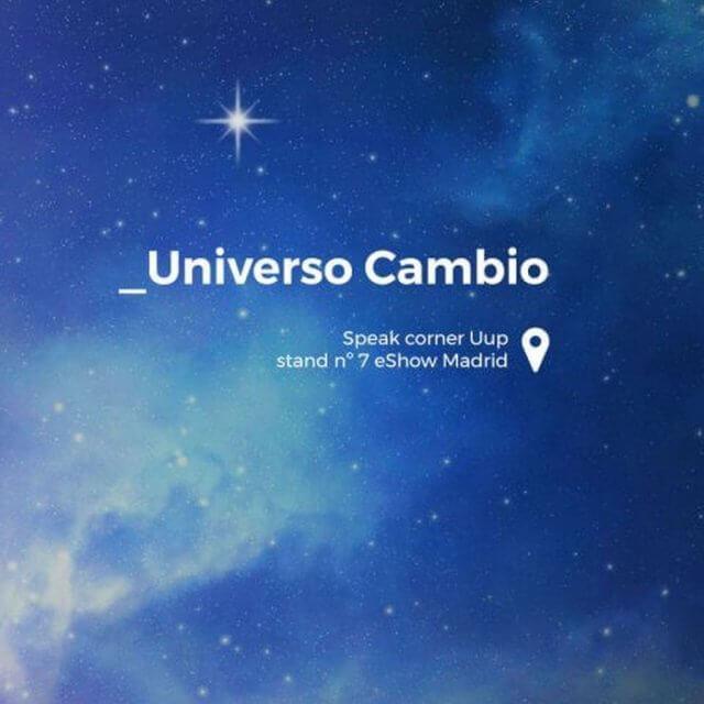 Uup presenta Universo Cambio, una propuesta diferente para eShow Madrid 2017