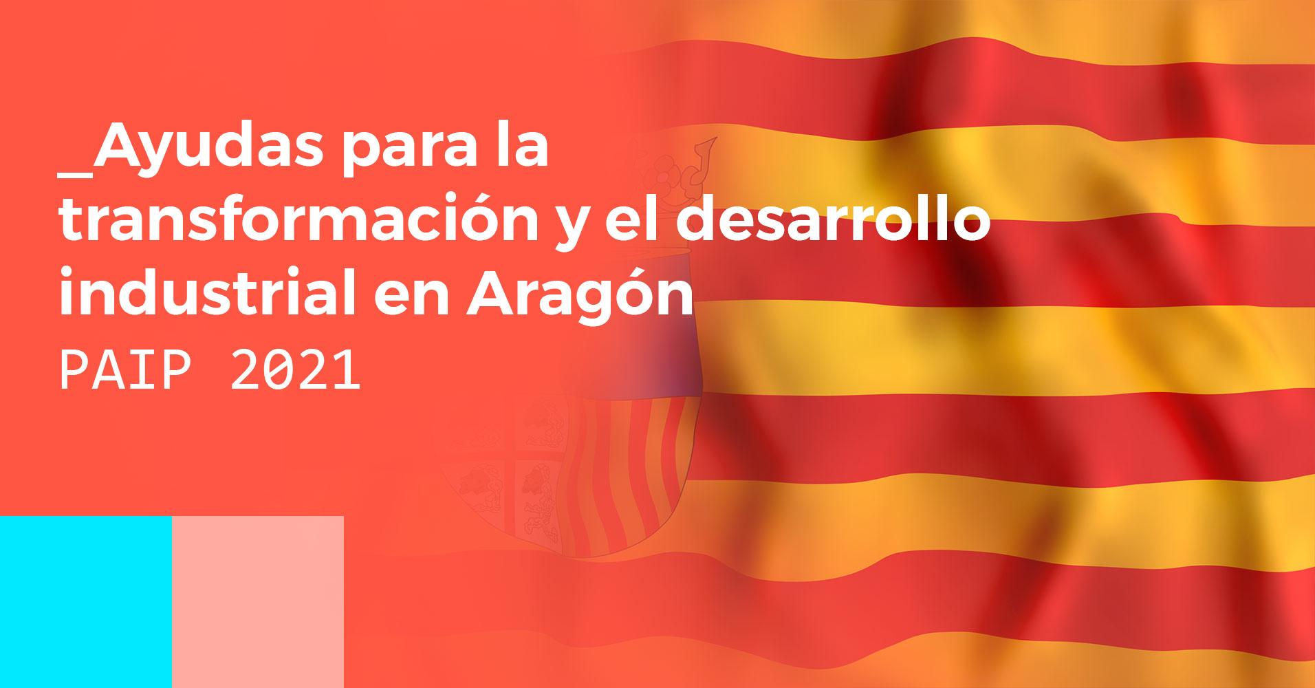 Ayudas para la transformación de las empresas en Aragón