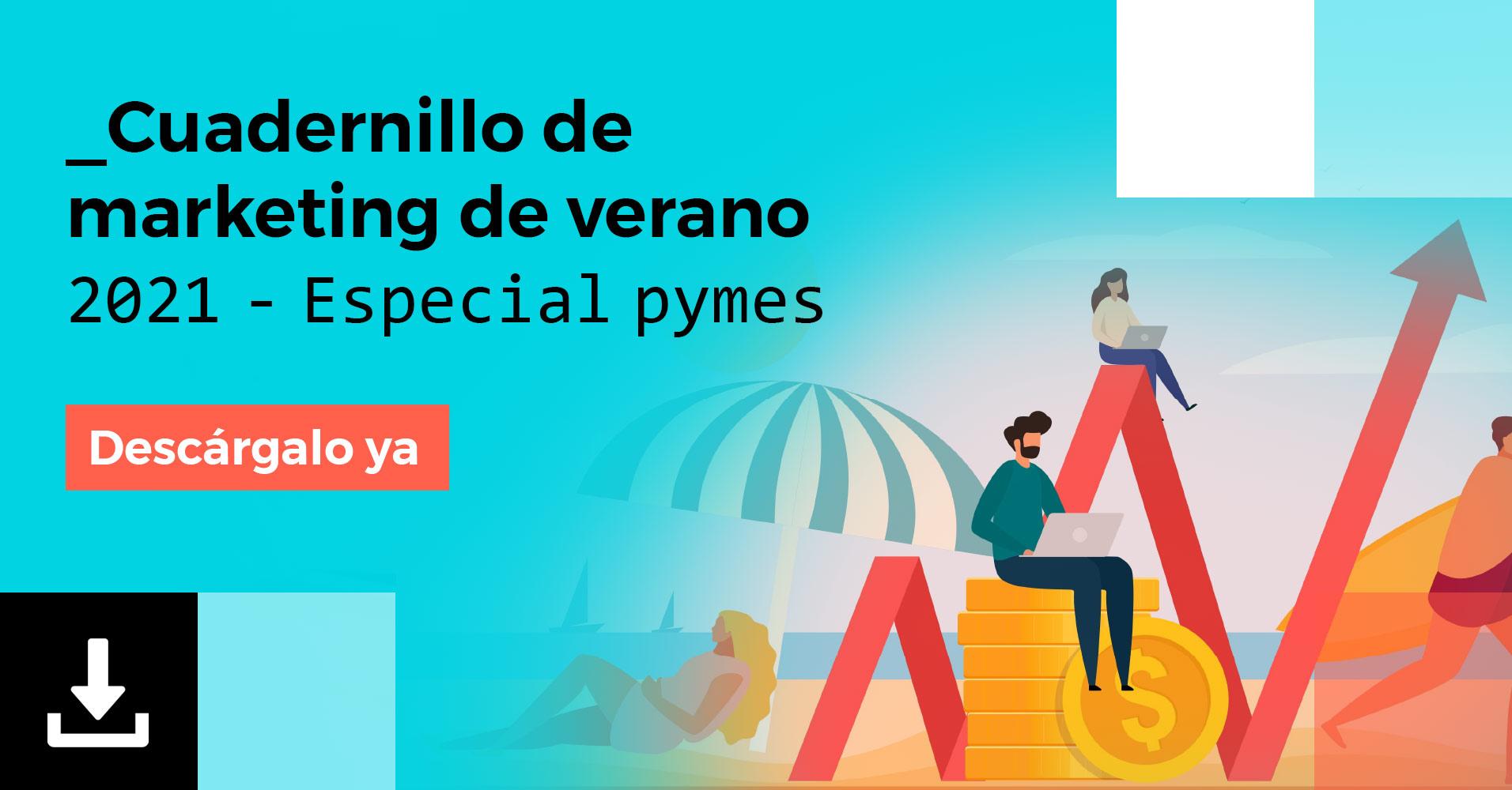 Descarga gratis el cuadernillo de marketing de verano especial pymes