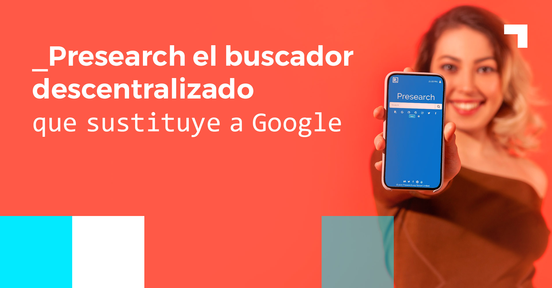 Presearch, el buscador blockchain que sustituye a Google en dispositivos Android